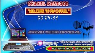 Download KARAOKE - AKU PUNYA NAMA _ TRIO MACAN