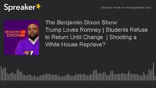 2018-02-20-13-44.Trump-Loves-Romney-Students-Refuse-to-Return-Until-Change-Shooting-a-White-House-Reprieve-