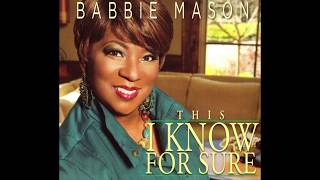 Babbie Mason - The Lord Is Here