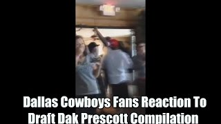 Dallas Cowboys Fans Reaction To Draft Dak Prescott Compilation