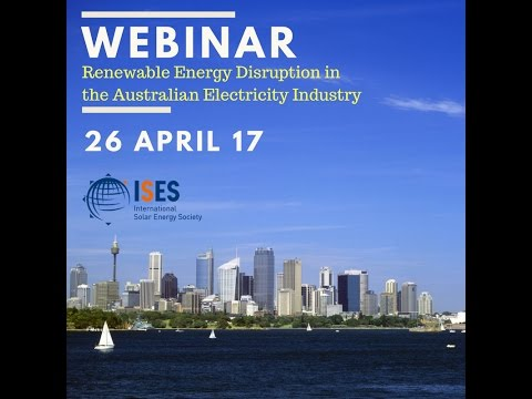 Webinar:  Renewable Energy Disruption in the Australian Electricity Industry