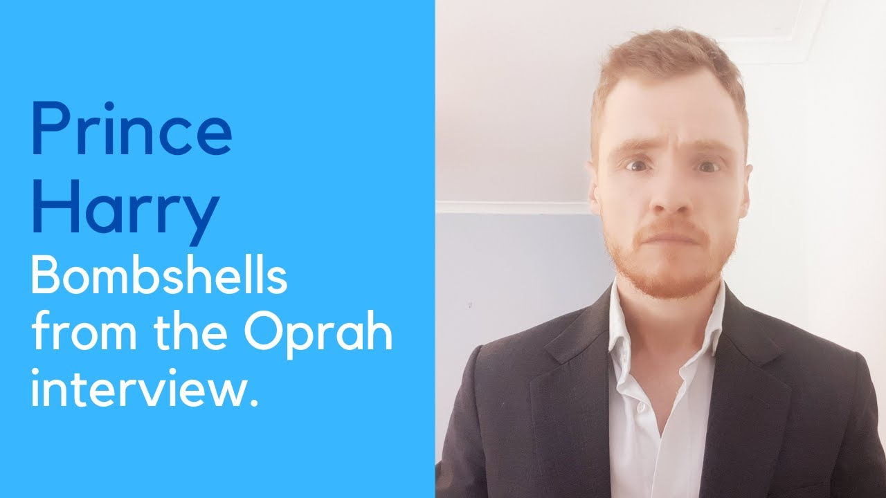 Prince Harry, bombshells from the Oprah interview.