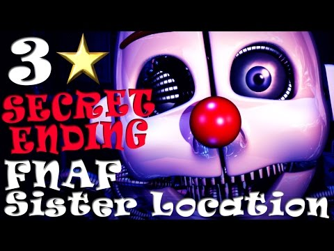 FNAF SISTER LOCATION ~ SECRET ENDING / 3 STARS / ENNARD FIGHT / CUPCAKE MINIGAME