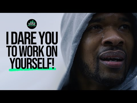 I Dare You To Work On Yourself For 6 Months (Motivational Speech)
