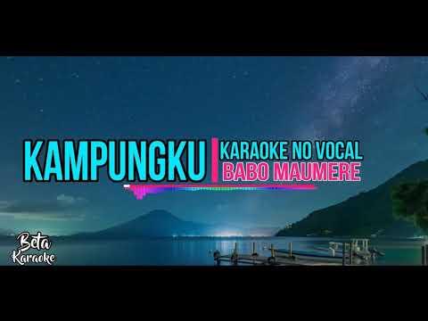 Karaoke No Vocal •||• KampungKu •||• Babo