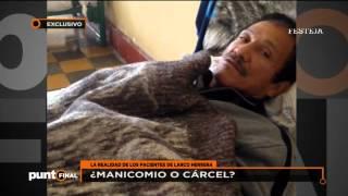 Hospital Larco Herrera: ¿Manicomio o cárcel?
