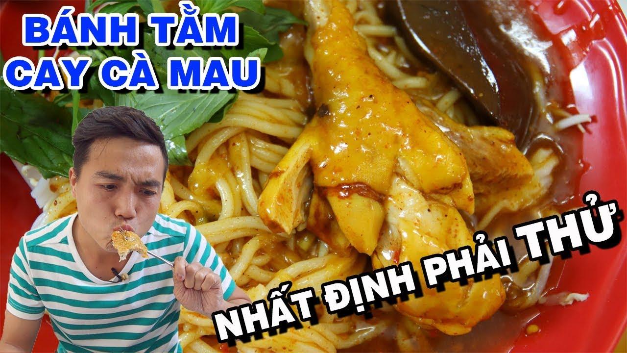 XÍU MẠI BÁNH TẰM CAY Món Ngon Khó Ăn Vì Ở Cuối Bản Đồ Việt Nam | PM FOOD TRAVEL