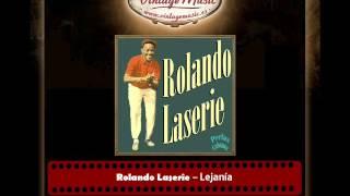 Rolando Laserie – Lejanía (Bolero) (Perlas Cubanas)