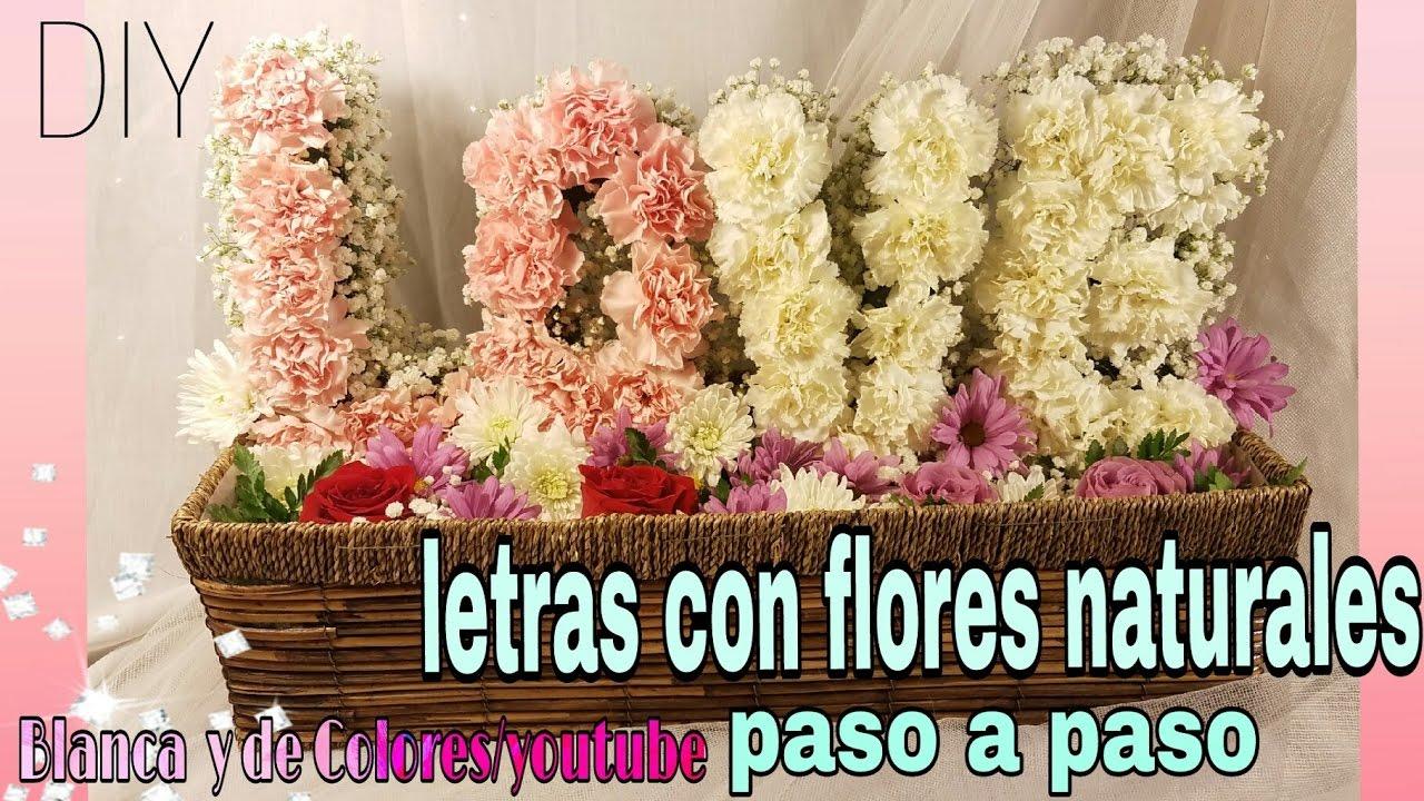 Como hacer letras con flores naturales youtube - Decoracion de jarrones con flores artificiales ...