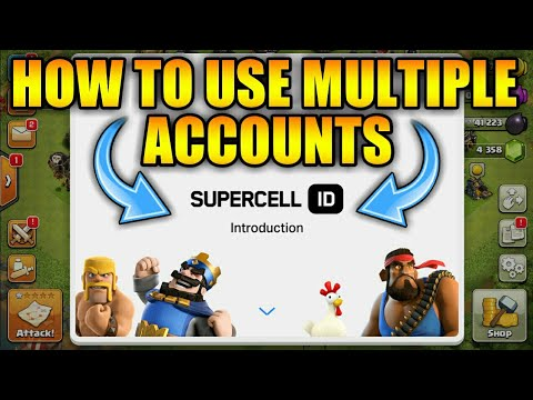 HOW TO USE MULTIPLE ACCOUNTS BY SUPERCELL ID || CLASH OF CLANS