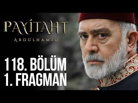 مسلسل السلطان عبد الحميد الثاني الحلقة 118