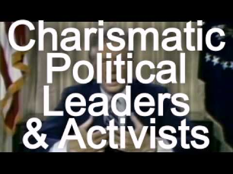 Charismatic VS Non-Charismatic Political Leaders & Activists
