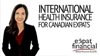 International Health Insurance for Canadian Expats