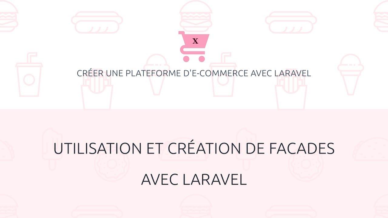 Download Utilisation et création de facades avec Laravel — E-commerce avec Laravel 10