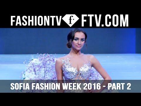 Sofia Fashion Week Spring/Summer 2016 - Part 2 | FTV.com