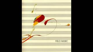 Field Music - In The Mirror