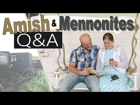 Answering Your Questions || MENNONITES And AMISH