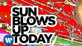 Watch Flaming Lips Sun Blows Up Today video