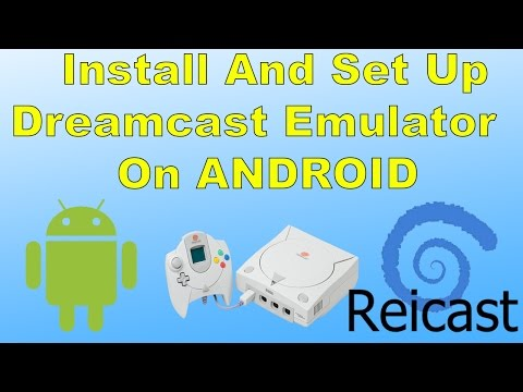 How To Install And Set Up Reicast Dreamcast Emulator On android Phone , Tablet , android TV