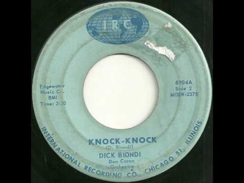 Dick Biondi - Knock Knock