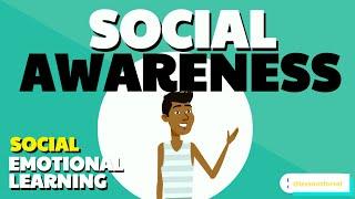 SOCIAL EMOTIONAL LEARNING LESSON WEEK 11: SOCIAL AWARENESS