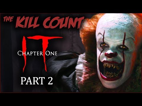 IT (2017) [PART 2 of 2] KILL COUNT