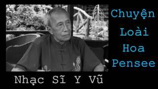 Chuyện Loài Hoa Pensee (Y Vũ) - Hương Lan