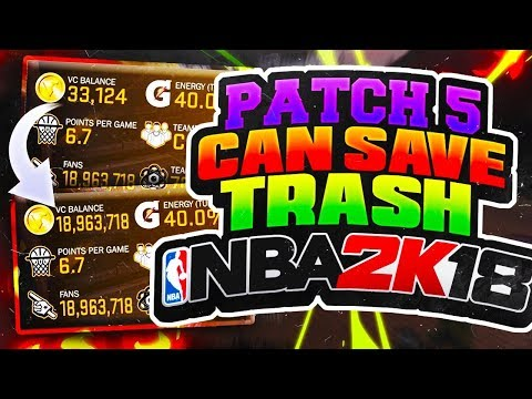 PATCH 5 CAN SAVE TRASH NBA 2K18🤔 10,000,000 VC GLITCH IN ONE DAY😳