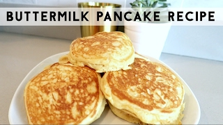 THE BEST BUTTERMILK PANCAKE AND SYRUP RECIPE!