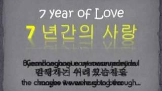 """7 year of Love""  by You Yong-Suk유영석 (White)[Hangul+Rom+Eng Lyrics]"