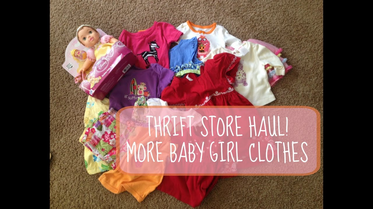Thrift Store Haul For Baby Girl Clothes Second Hand Baby Buys