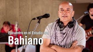 Bahiano - Encuentro en el Estudio - Programa Completo [HD]
