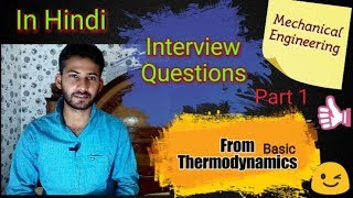 6) Interview Questions Related to Thermodynamics - Hindi || Mechanical Engineering