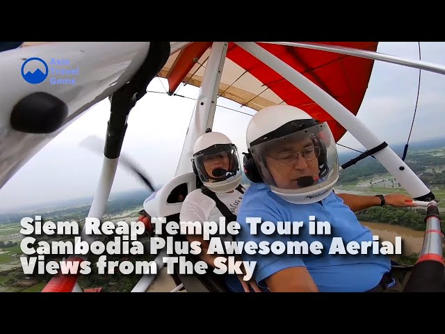 Siem Reap Temple Tour in Cambodia Plus Awesome Aerial Views from The Sky