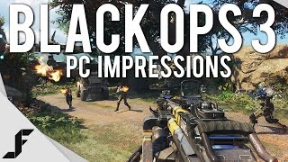 BLACK OPS 3 - PC First Impressions