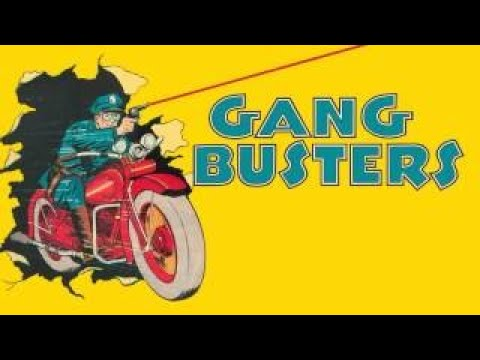 Gang Busters OTR :: Mar 28, 1941 : The Case of the Nickel and Dime Bandits : Old Time Radi