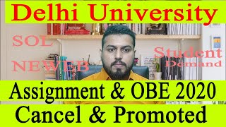 Delhi university Assignment & OBE Cancel and Promote|Website not working |Students demand skynet ica