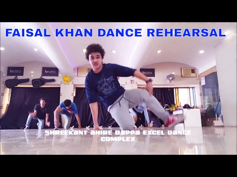 Faisal Khan Dance Rehearsal Video In Shreekant Ahire Bappa Exel Dance Complex