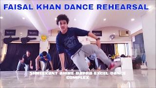 Faisal Khan Dance Rehearsal Video In Shreekant Ahire Bappa Exel Dance Complex