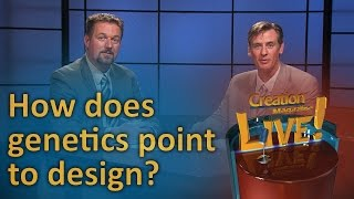 How does genetics point to design? (Creation Magazine LIVE! 6-18) by CMIcreationstation