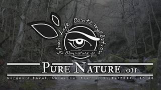Slow Life Contemplation - Pure Nature n°011 - Gorges d'Enval