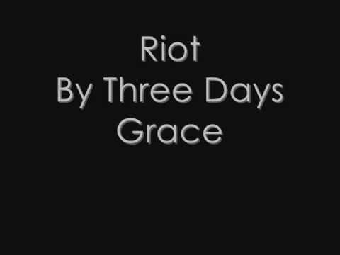 Riot  Three Days Grace Lyrics Unedited