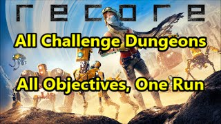 ReCore - All Challenge Dungeons | All Objectives