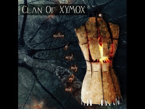 Clan of Xymox - Matters of Mind Body and Soul [Review]