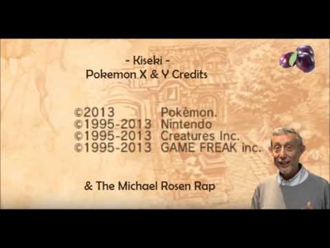 [Pokémon XY Credits: Kiseki] Michael Rosen Mashup