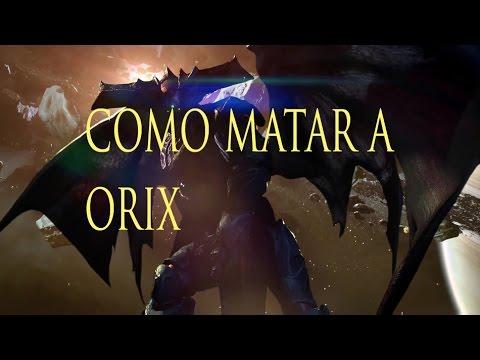 Destiny - Incursión - la última parte matar COMO MATAR A ORIX - Trucos y Consejos