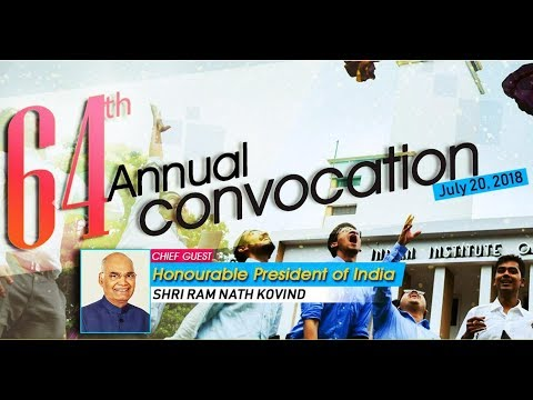 64th Annual Convocation, IIT Kharagpur, 20th July 2018,  1st Session (Mirror-01)