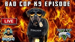 GTA 5 LSPDFR LIVE - Bad Cop Stream with K9 - Live Radio