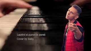 Lacrimi si Pumni in Pereti Cover by Seby