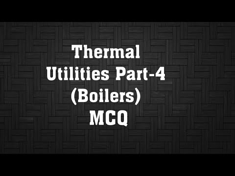 Energy Efficiency in Thermal Utilities Boilers (MCQ)